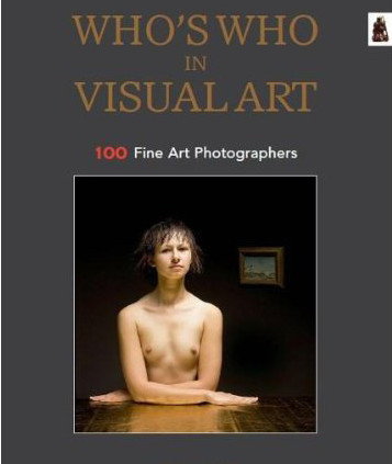 Who's Who in Visual Art . Vol. 2011-2012: 100 Fine Art Photographers